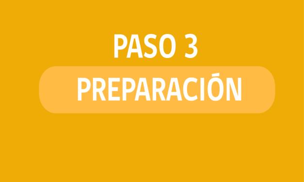 Lo que se puede y lo que no en el Paso 3 de Preparación