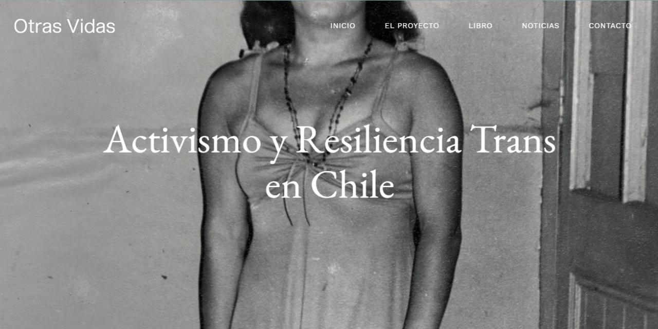 Proyecto Otras Vidas y Laboratorio Cuerpos X lanzaron libro digital «Activismo y Resiliencia Trans en Chile»